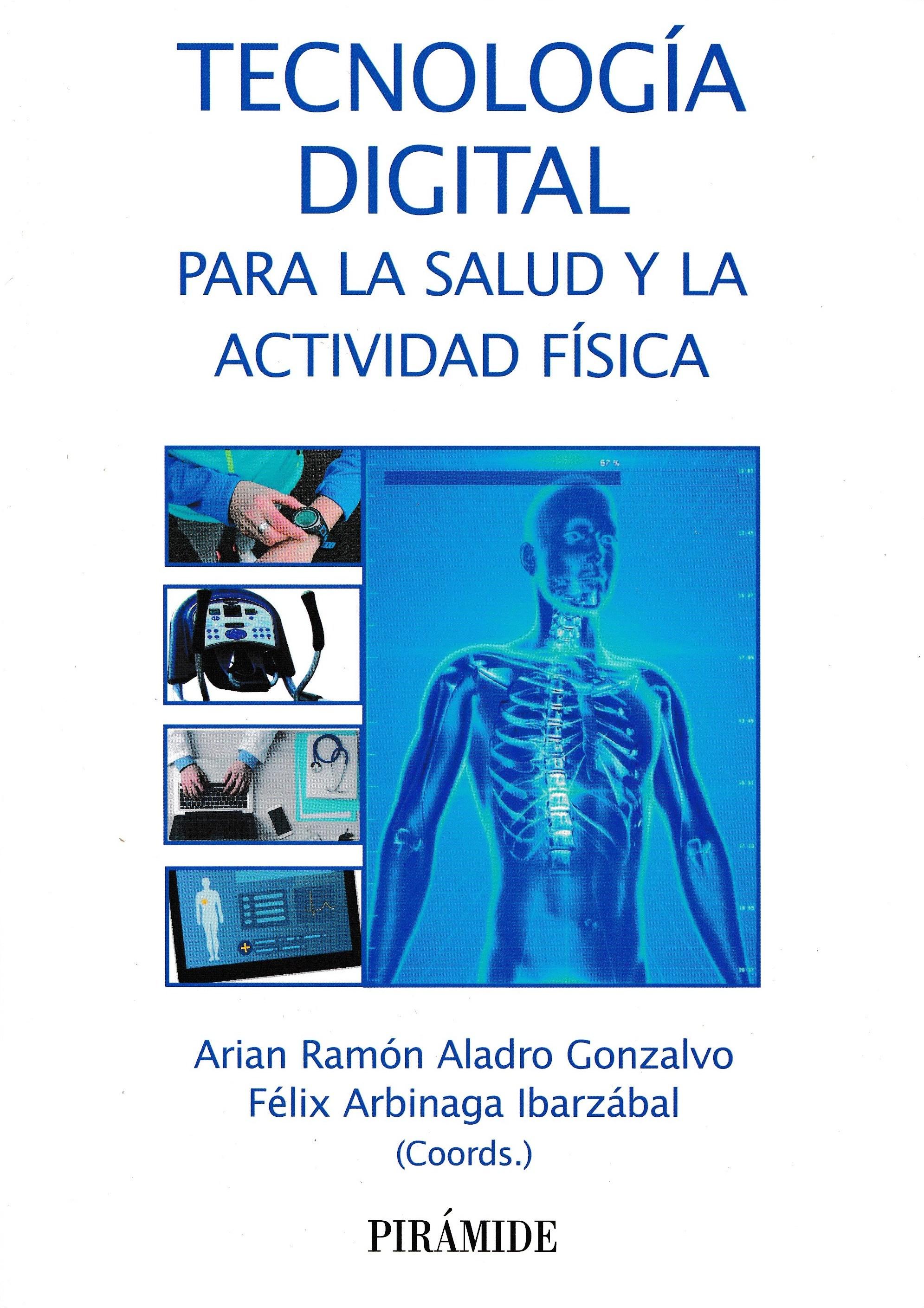 Presentación del libro «Tecnología Digital para la Salud y la Actividad Física»